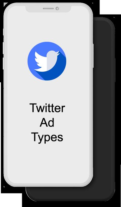 Twitter Ad Types